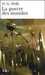 La Guerre des mondes - Wells