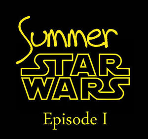 Summer Star Wars épisode 1
