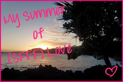 My summer of SFFF love