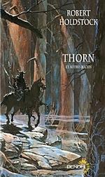 Thorn et autres récits - Holdstock