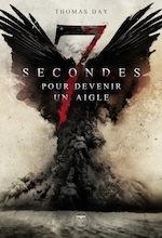 7 secondes pour devenir un aigle Day