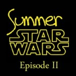 Summer Star Wars, épisode II