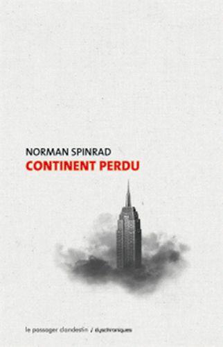 Continent perdu - Spinrad