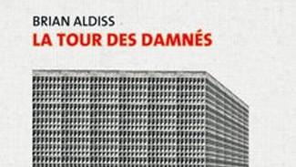 La tour des damnés - Aldiss
