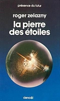 La pierre des étoiles - Zelazny