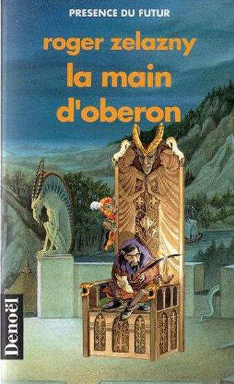 La main d'Obéron - Zelazny