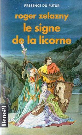 Le signe de la licorne - Zelazny