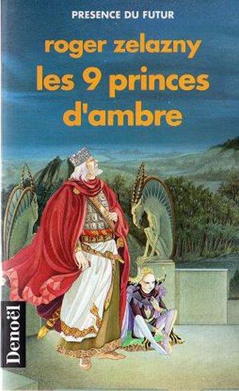 Les neuf princes d'Ambre - Zelazny