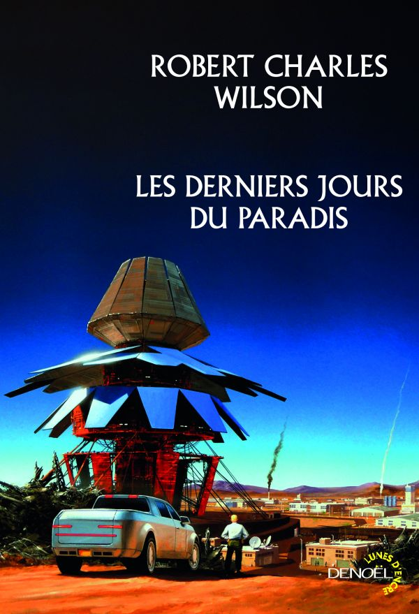 Les derniers jours du paradis - Wilson