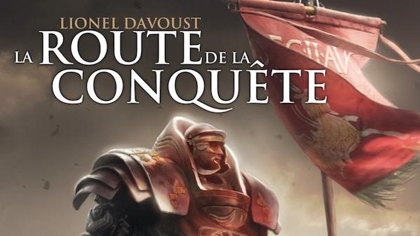 La route de la conquête - Davoust