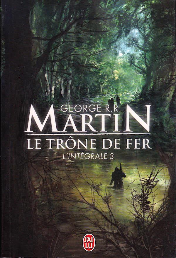 Le trône de fer, intégrale 3  - Martin