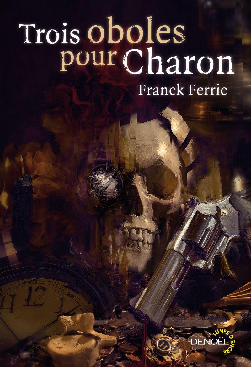 Trois oboles pour Charon - Ferric