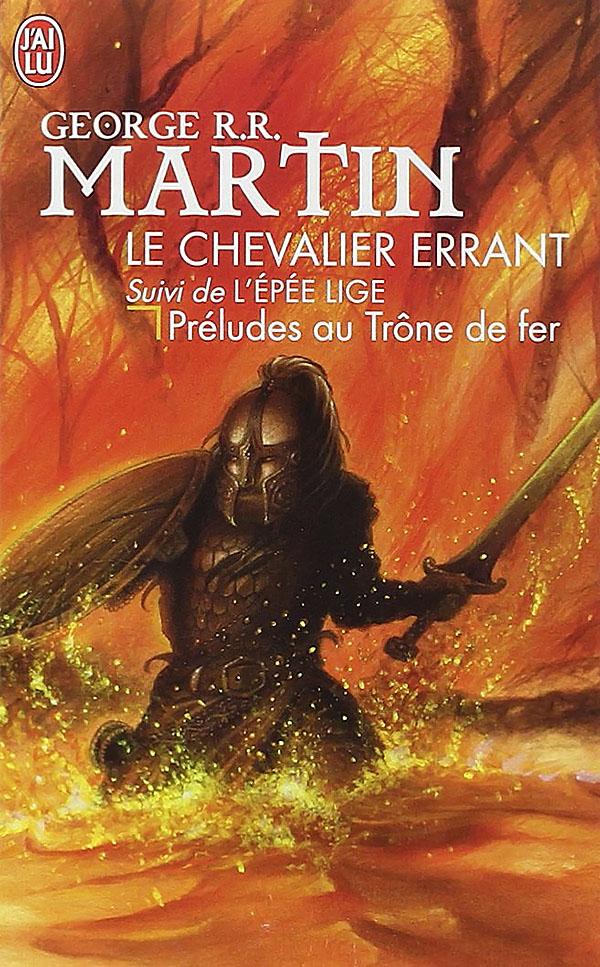 Le chevalier errant - L'épée lige - Martin
