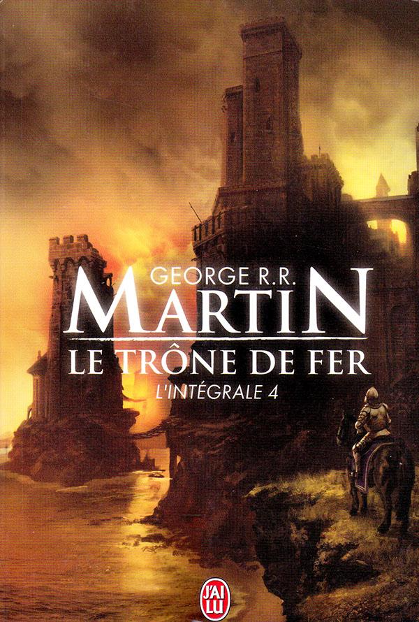 Le trône de fer, intégrale 4  - Martin
