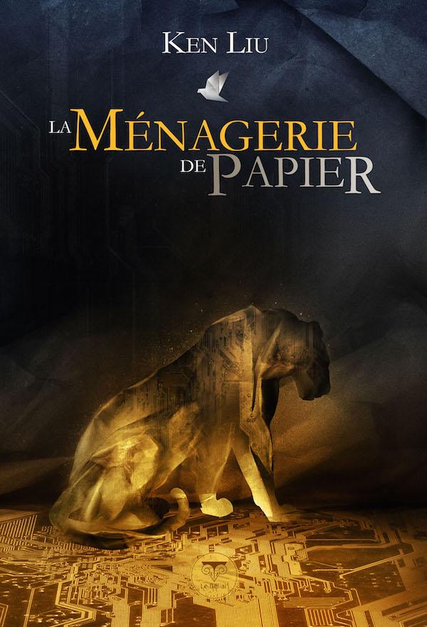 La ménagerie de papier - Liu