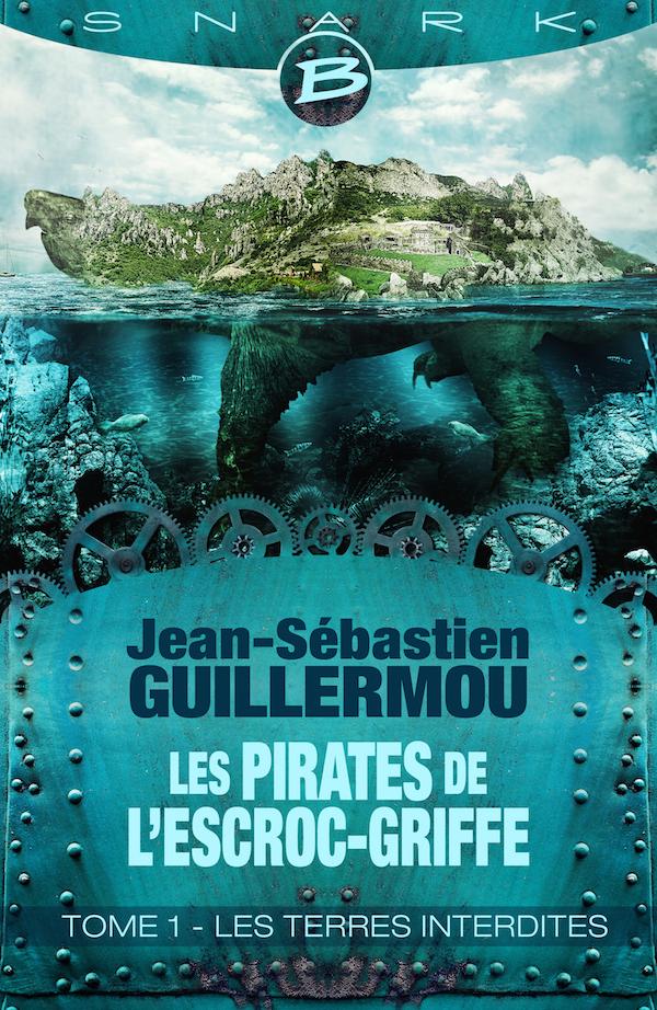 Les pirates de l'Escroc-griffe tome 1 - Guillermou - couverture