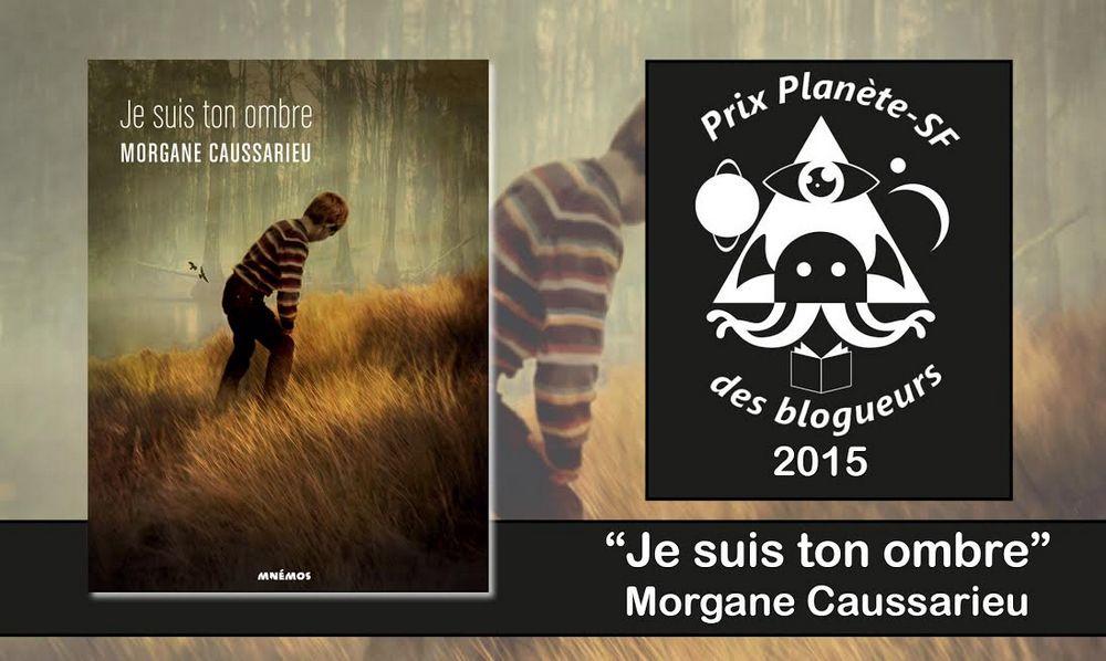 Prix-planete-sf-blogueurs-2015-je-suis-ton-ombre-Caussarieu