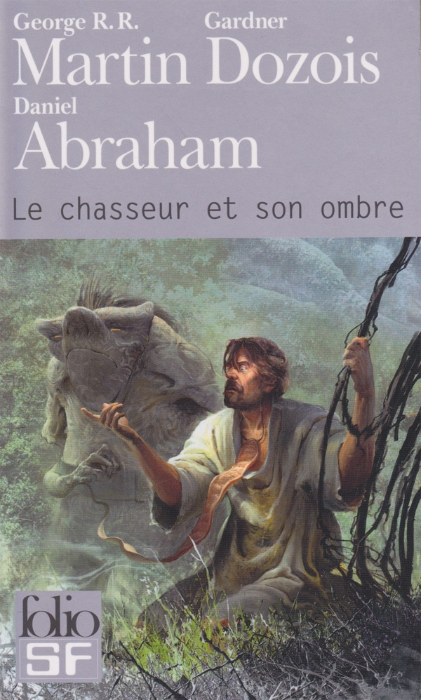 Le chasseur et son ombre - Martin - Dozois - Abraham - couverture