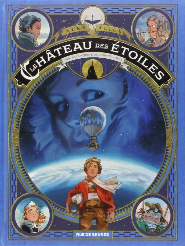 Le Chateau des étoiles - Alice - volume 1
