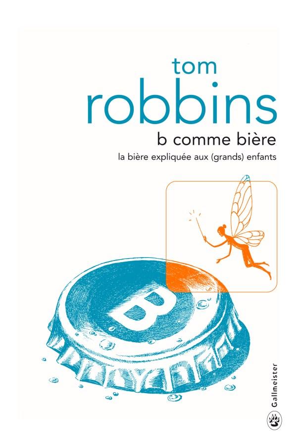 B comme bière - Robbins - couverture
