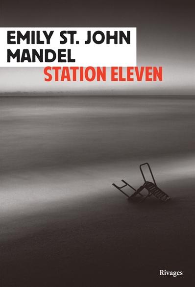 Station eleven - St. John Mandel - couverture