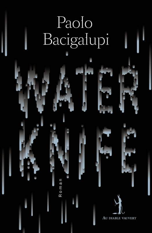 water-knife-bacigalupi-couverture