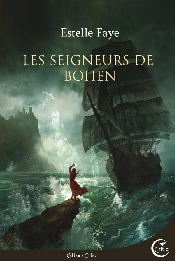 Les seigneurs de Bohen - Faye - couverture